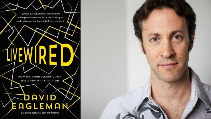First Look: <em>Livewired</em>, A New Book by Neuroscientist David Eagleman